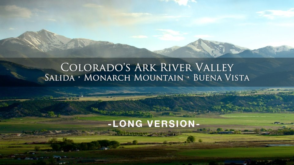 Colorado S Arkansas River Valley Video 187 Salida Creative
