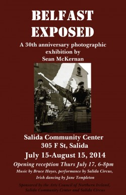 Opening reception for Belfast Exposed at the Salida Community Center Thursday, July 17